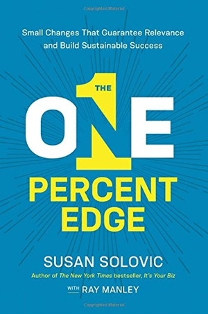 The One Percent Edge by Susan Solovic