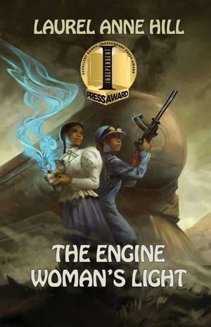 Q&A with Laurel Anne Hill, author of The Engine Woman's Light
