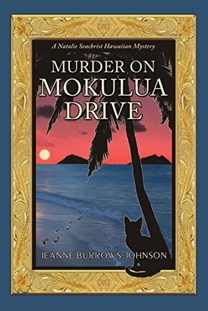 Murder on Mokulua Drive by Jeanne Burrows-Johnson