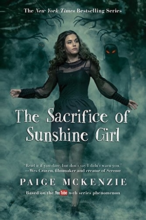 The Sacrifice of Sunshine Girl by Paige McKenzie with Nancy Ohlin
