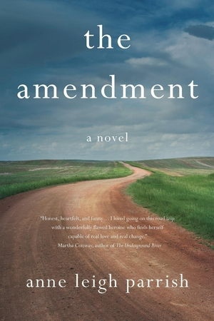 The Amendment by Anne Leigh Parrish