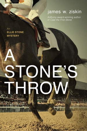 A Stone's Throw: An Ellie Stone Mystery by James W. Ziskin