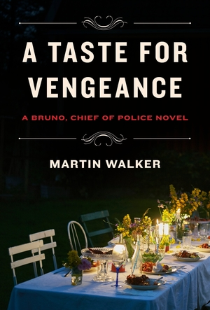 A Taste for Vengeance by Martin Walker