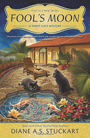 Fool's Moon: A Tarot Cats Mystery by Diane A.S. Stuckart