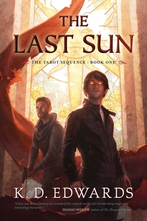 The Last Sun by K. D. Edwards
