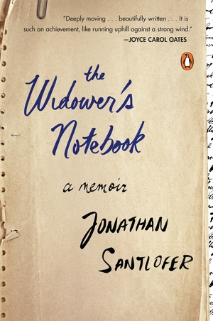 The Widower's Notebook: a memoir by Jonathan Santlofer
